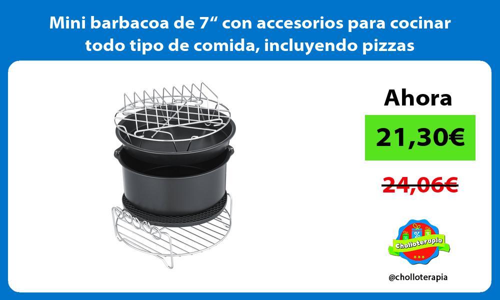 """Mini barbacoa de 7"""" con accesorios para cocinar todo tipo de comida incluyendo pizzas"""