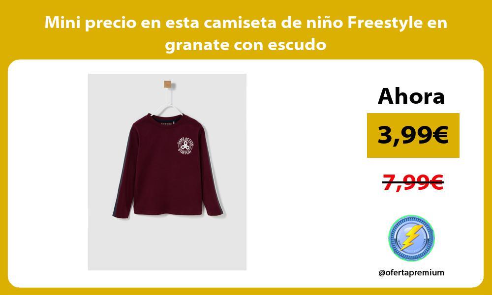 Mini precio en esta camiseta de niño Freestyle en granate con escudo
