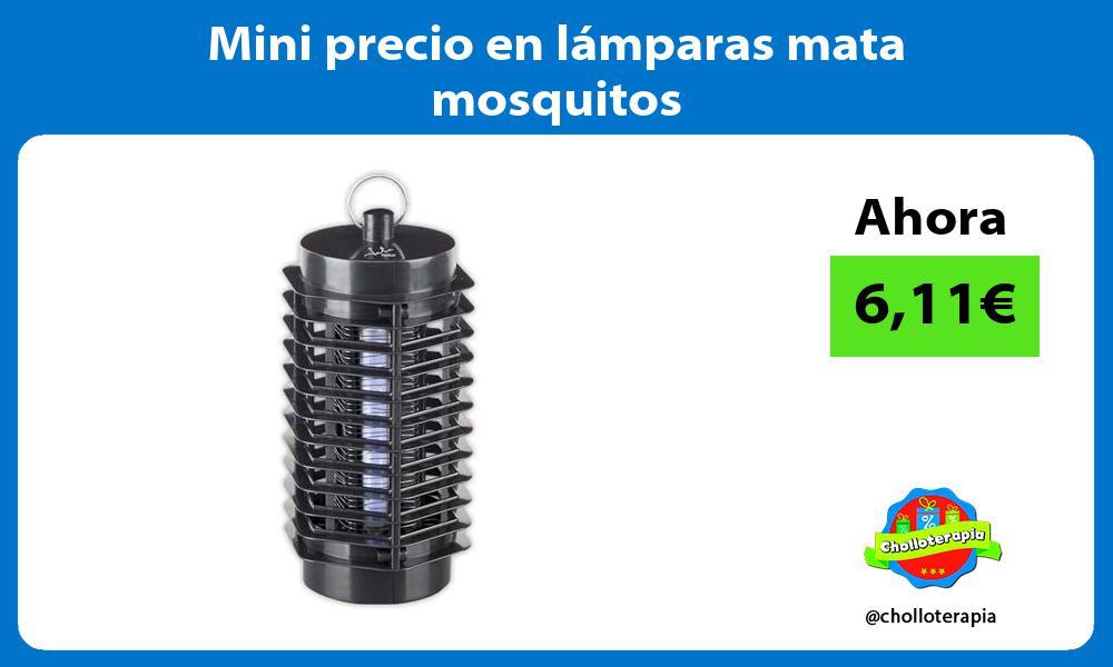 Mini precio en lámparas mata mosquitos