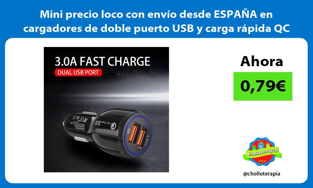 Mini precio loco con envío desde ESPAÑA en cargadores de doble puerto USB y carga rápida QC 3 0