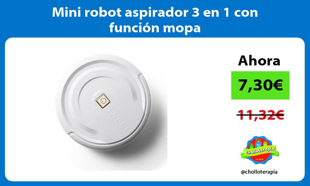 Mini robot aspirador 3 en 1 con función mopa