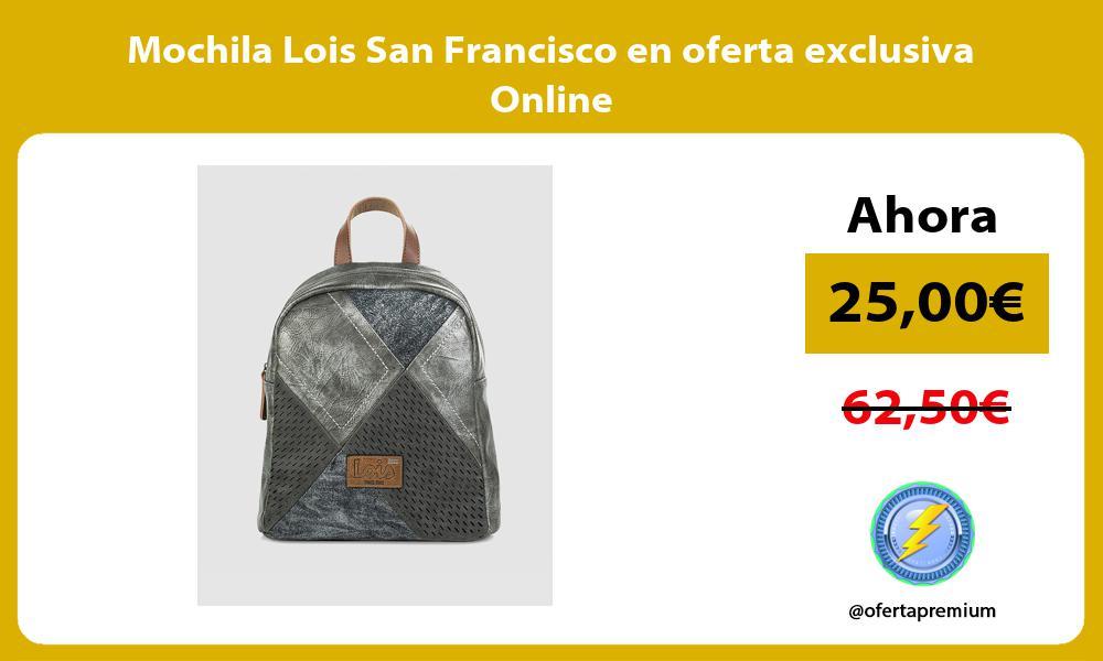 Mochila Lois San Francisco en oferta exclusiva Online
