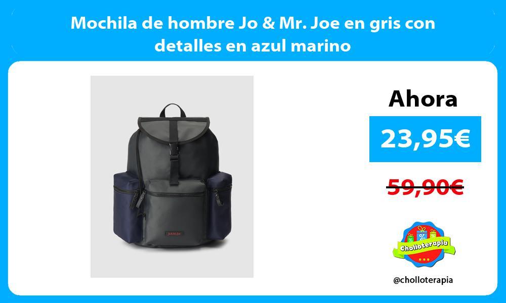 Mochila de hombre Jo Mr Joe en gris con detalles en azul marino