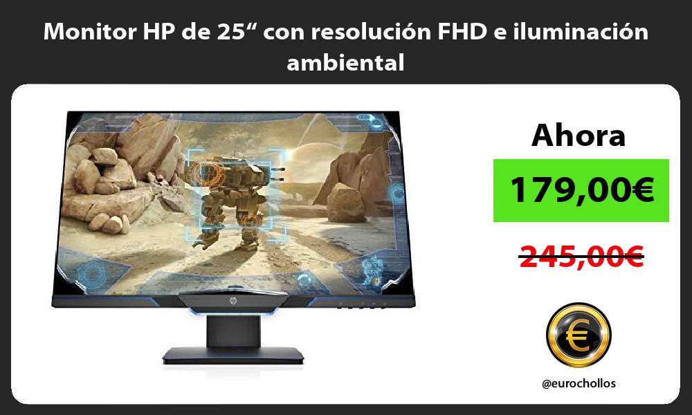 """Monitor HP de 25"""" con resolución FHD e iluminación ambiental"""