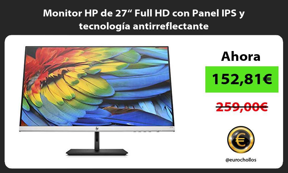 """Monitor HP de 27"""" Full HD con Panel IPS y tecnología antirreflectante"""