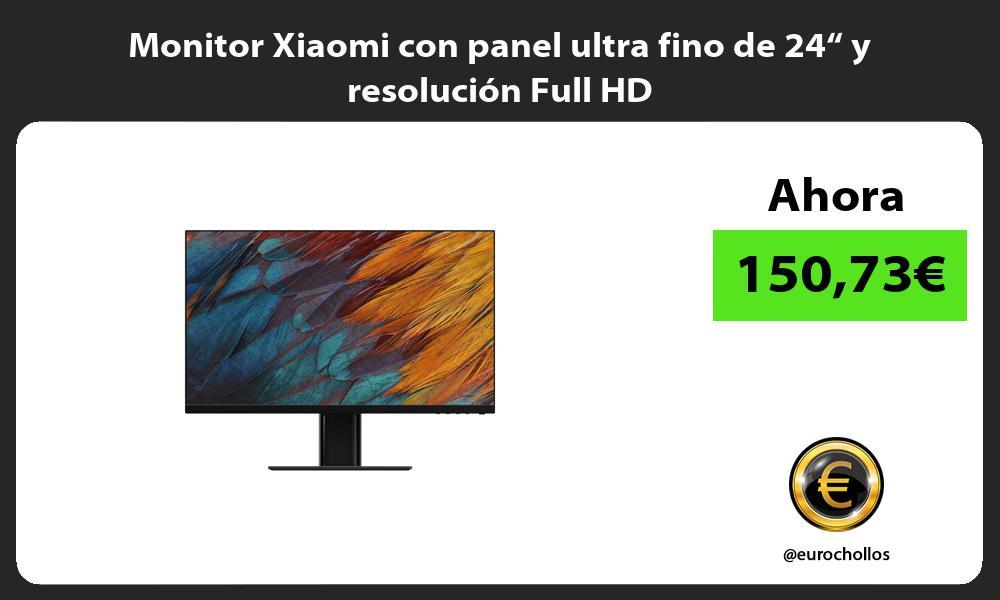 """Monitor Xiaomi con panel ultra fino de 24"""" y resolución Full HD"""