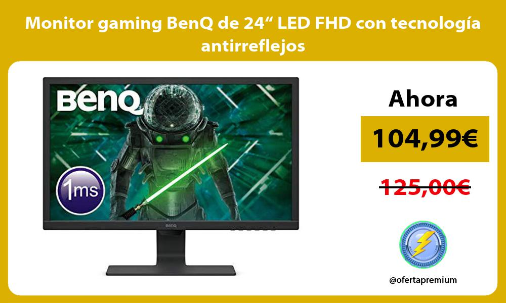 "Monitor gaming BenQ de 24"" LED FHD con tecnología antirreflejos"