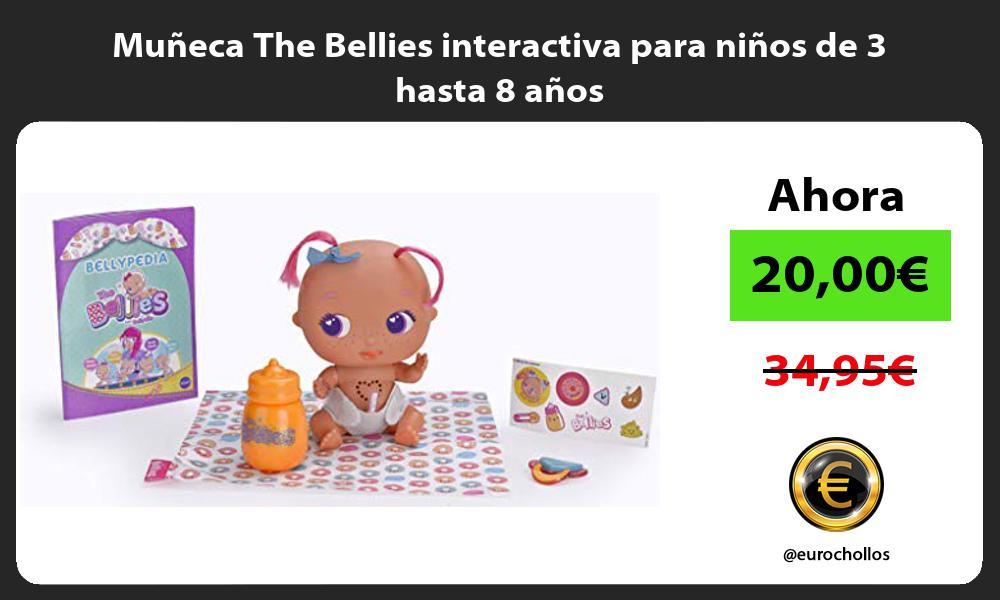 Muñeca The Bellies interactiva para niños de 3 hasta 8 años