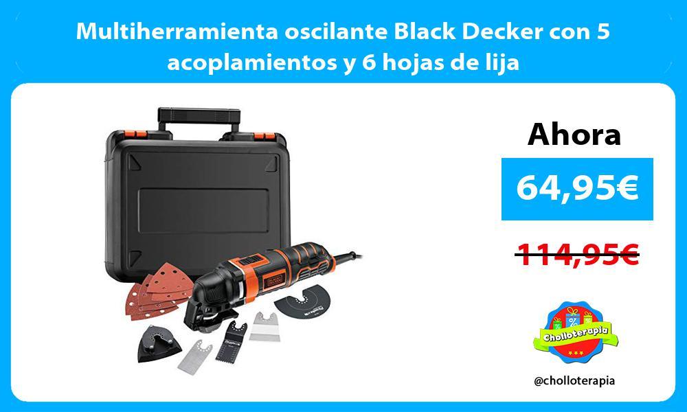 Multiherramienta oscilante Black Decker con 5 acoplamientos y 6 hojas de lija
