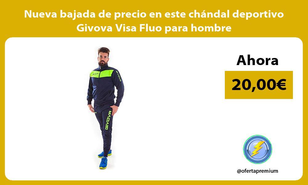 Nueva bajada de precio en este chándal deportivo Givova Visa Fluo para hombre