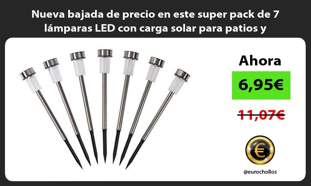 Nueva bajada de precio en este super pack de 7 lámparas LED con carga solar para patios y jardines