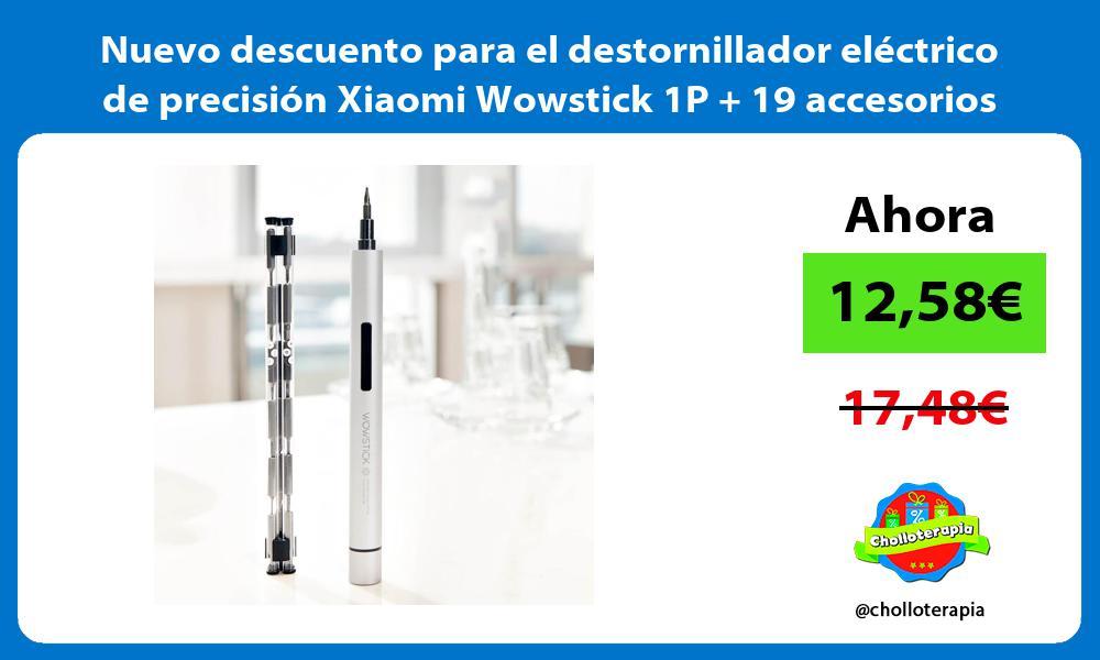Nuevo descuento para el destornillador eléctrico de precisión Xiaomi Wowstick 1P 19 accesorios