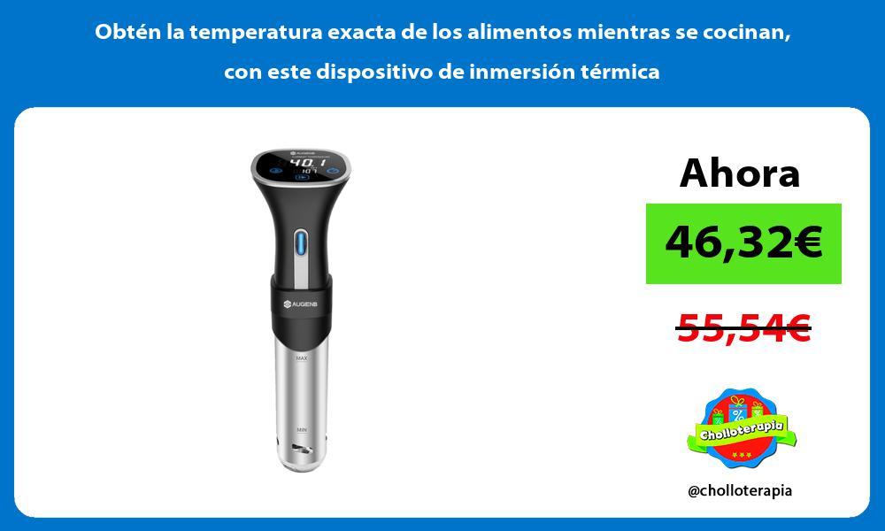 Obtén la temperatura exacta de los alimentos mientras se cocinan con este dispositivo de inmersión térmica