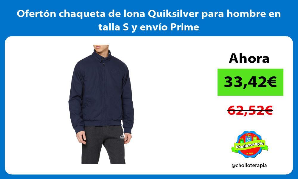 Ofertón chaqueta de lona Quiksilver para hombre en talla S y envío Prime