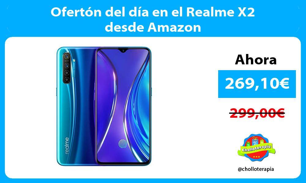 Ofertón del día en el Realme X2 desde Amazon