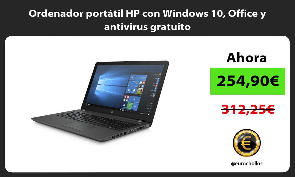 Ordenador portátil HP con Windows 10 Office y antivirus gratuito