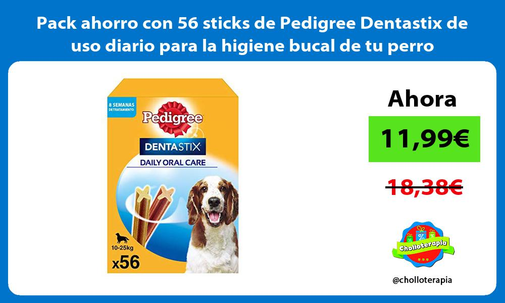 Pack ahorro con 56 sticks de Pedigree Dentastix de uso diario para la higiene bucal de tu perro