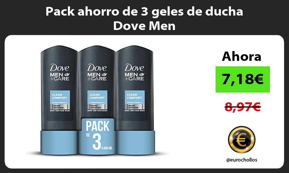 Pack ahorro de 3 geles de ducha Dove Men