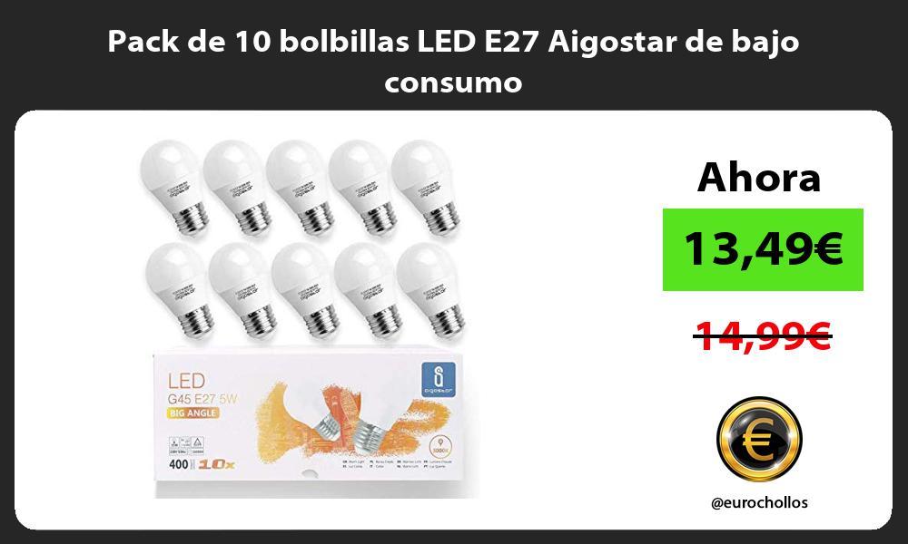 Pack de 10 bolbillas LED E27 Aigostar de bajo consumo