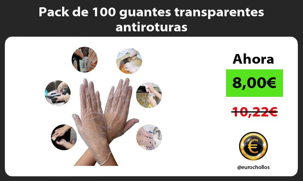 Pack de 100 guantes transparentes antiroturas