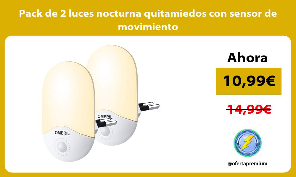 Pack de 2 luces nocturna quitamiedos con sensor de movimiento