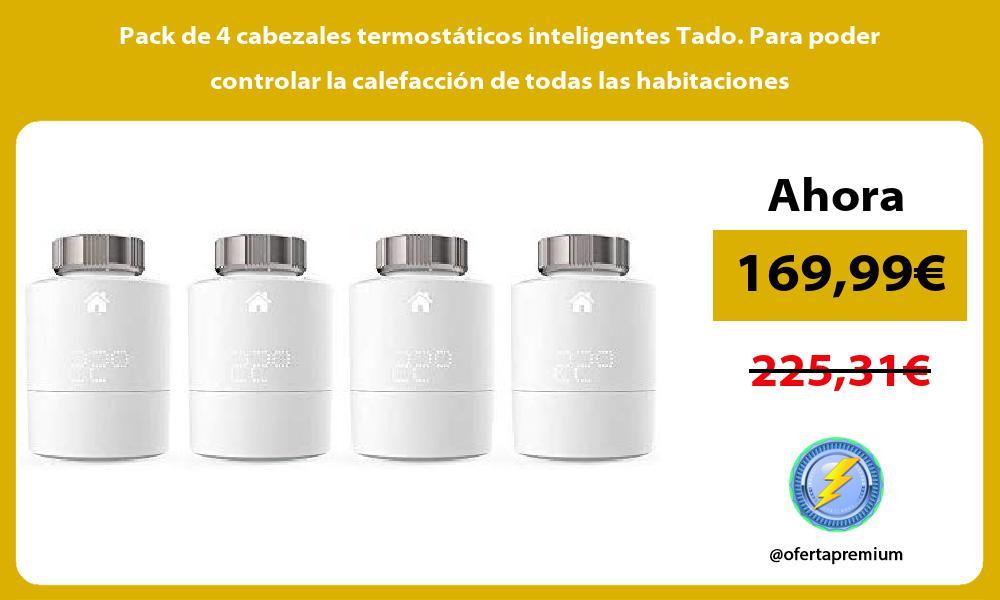Pack de 4 cabezales termostáticos inteligentes Tado Para poder controlar la calefacción de todas las habitaciones