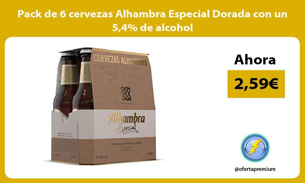 Pack de 6 cervezas Alhambra Especial Dorada con un 54 de alcohol