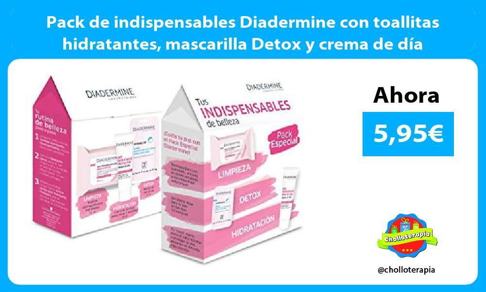 Pack de indispensables Diadermine con toallitas hidratantes mascarilla Detox y crema de día