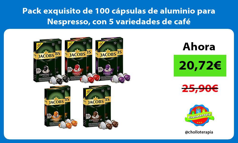 Pack exquisito de 100 cápsulas de aluminio para Nespresso con 5 variedades de café