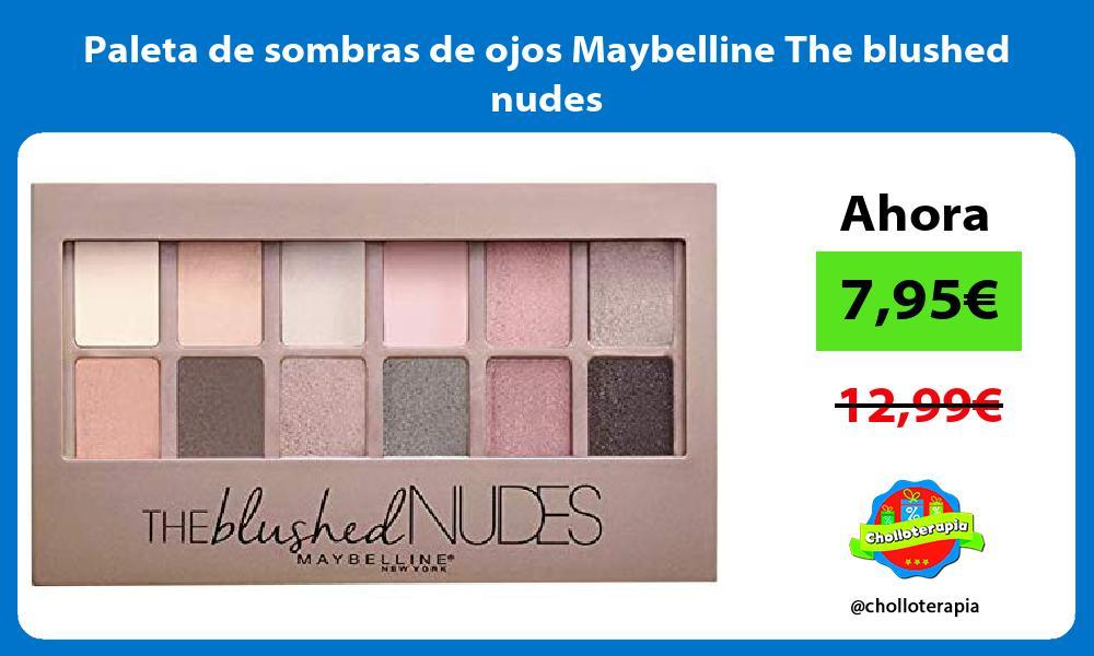 Paleta de sombras de ojos Maybelline The blushed nudes