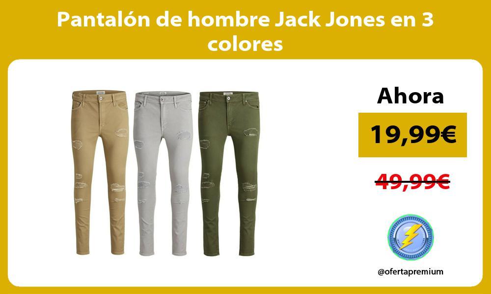 Pantalón de hombre Jack Jones en 3 colores
