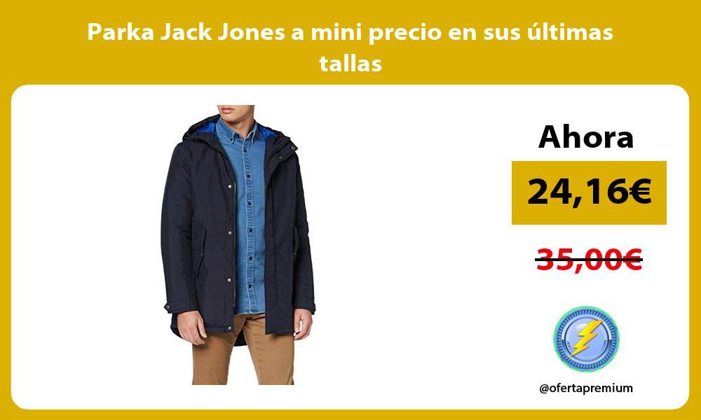 Parka Jack Jones a mini precio en sus últimas tallas
