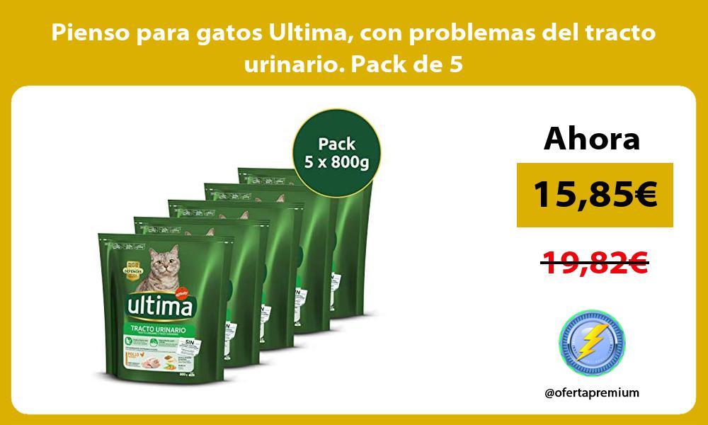 Pienso para gatos Ultima con problemas del tracto urinario Pack de 5