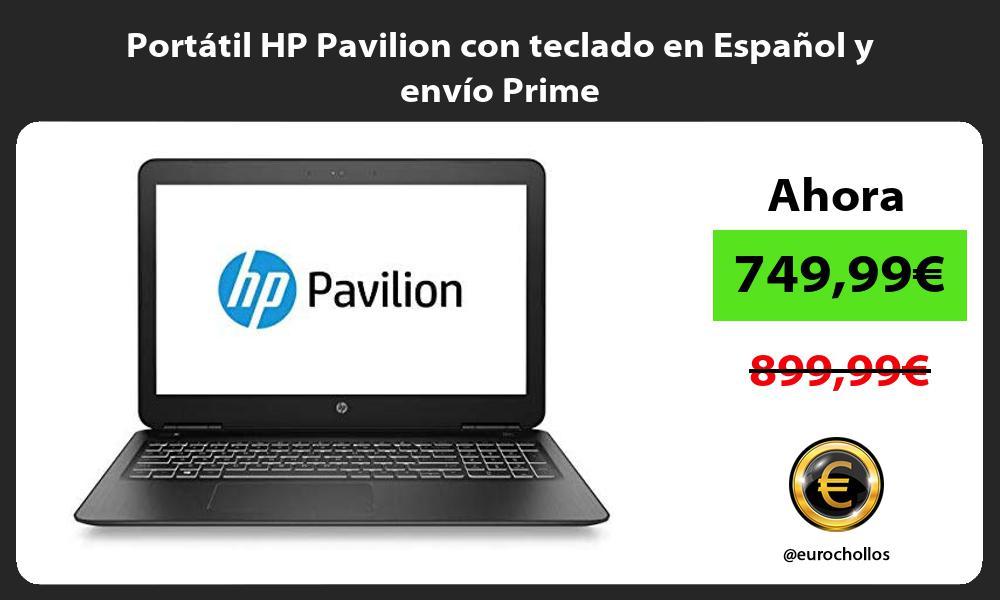 Portátil HP Pavilion con teclado en Español y envío Prime