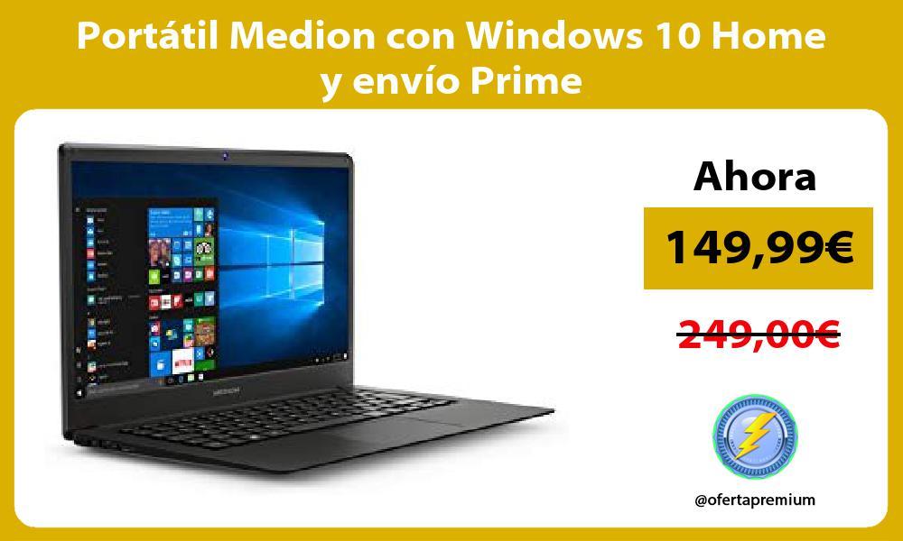 Portátil Medion con Windows 10 Home y envío Prime