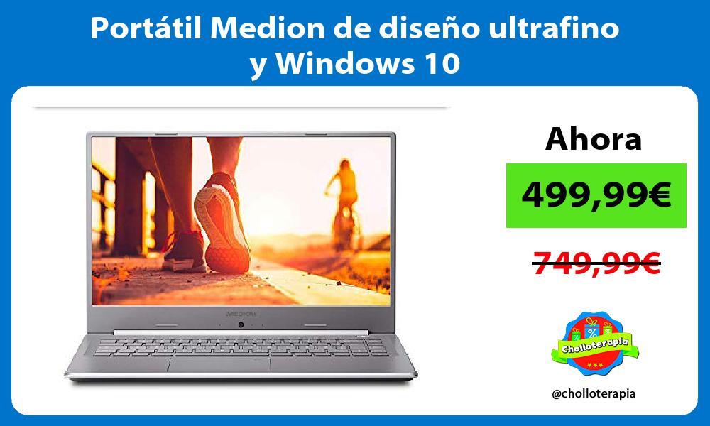 Portátil Medion de diseño ultrafino y Windows 10