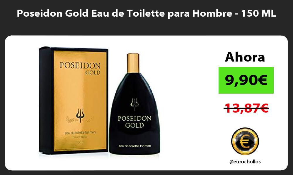 Poseidon Gold Eau de Toilette para Hombre 150 ML
