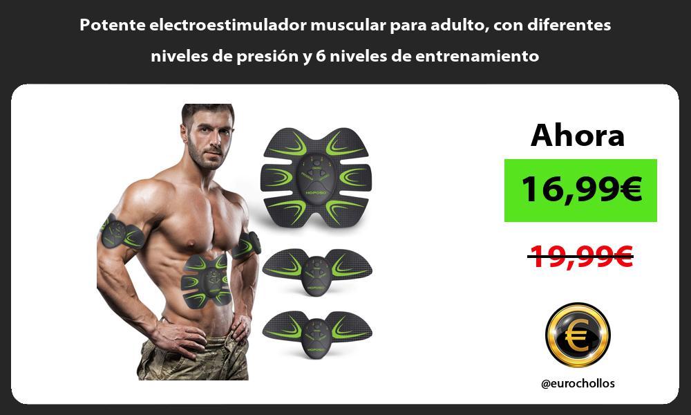 Potente electroestimulador muscular para adulto con diferentes niveles de presión y 6 niveles de entrenamiento