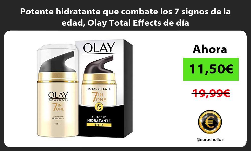 Potente hidratante que combate los 7 signos de la edad Olay Total Effects de día