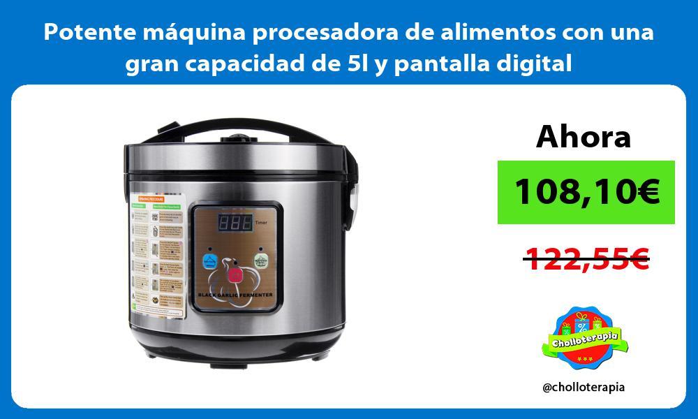Potente máquina procesadora de alimentos con una gran capacidad de 5l y pantalla digital