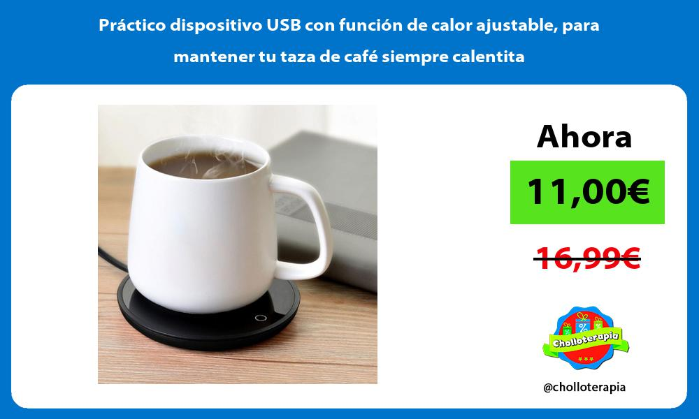 Práctico dispositivo USB con función de calor ajustable para mantener tu taza de café siempre calentita