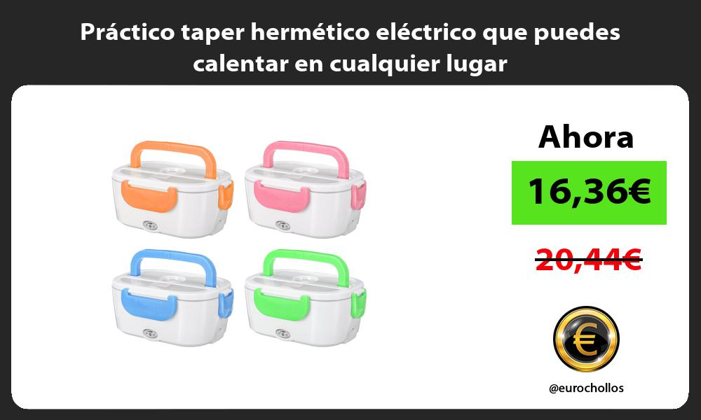 Práctico taper hermético eléctrico que puedes calentar en cualquier lugar