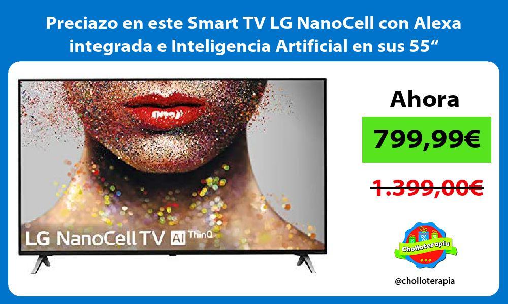 "Preciazo en este Smart TV LG NanoCell con Alexa integrada e Inteligencia Artificial en sus 55"""