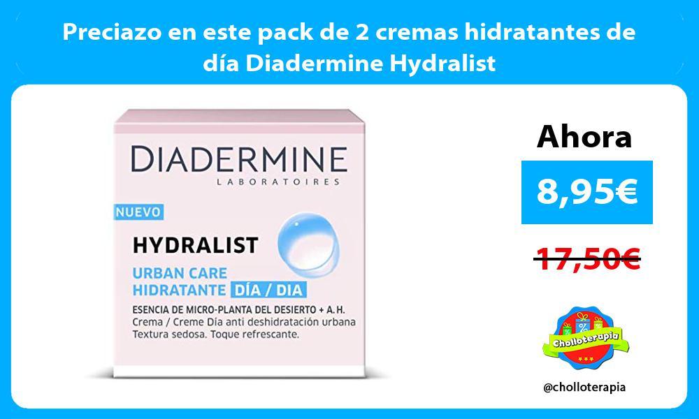 Preciazo en este pack de 2 cremas hidratantes de día Diadermine Hydralist
