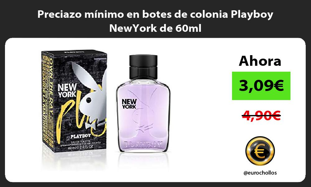 Preciazo mínimo en botes de colonia Playboy NewYork de 60ml