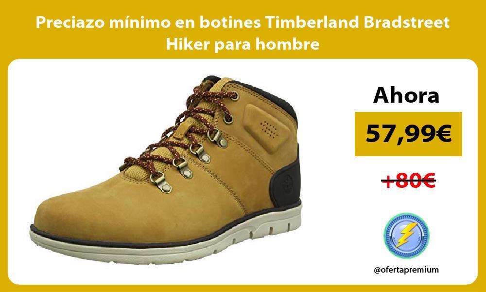 Preciazo mínimo en botines Timberland Bradstreet Hiker para hombre