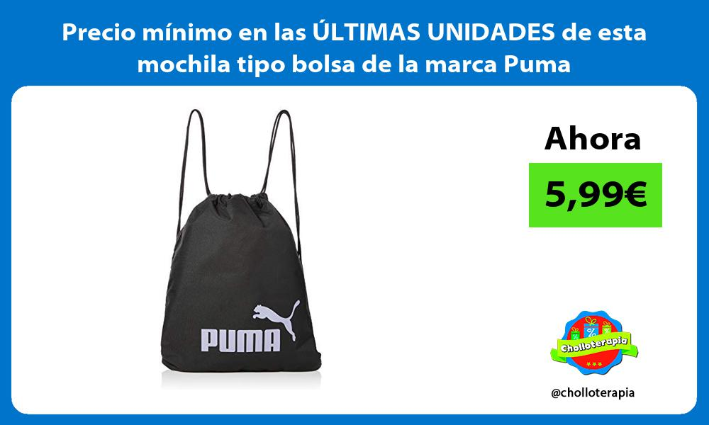 Precio mínimo en las ÚLTIMAS UNIDADES de esta mochila tipo bolsa de la marca Puma