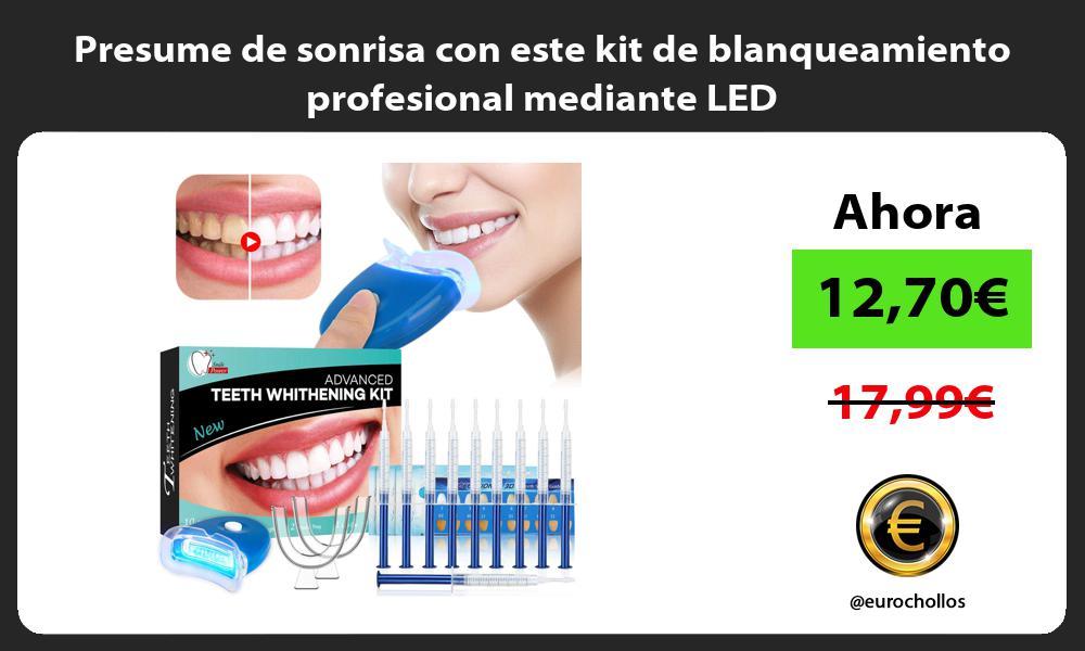Presume de sonrisa con este kit de blanqueamiento profesional mediante LED