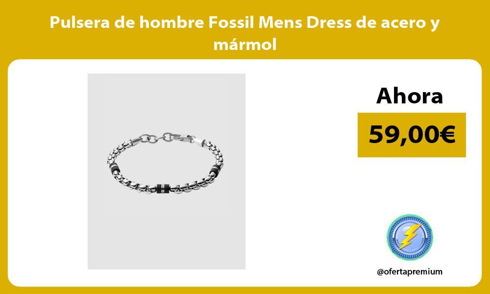 Pulsera de hombre Fossil Mens Dress de acero y mármol