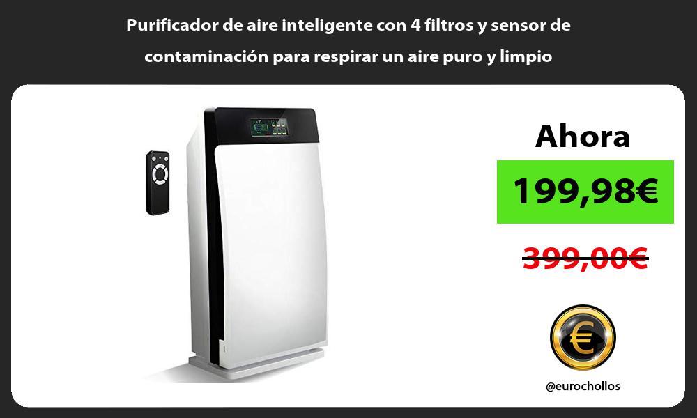 Purificador de aire inteligente con 4 filtros y sensor de contaminación para respirar un aire puro y limpio